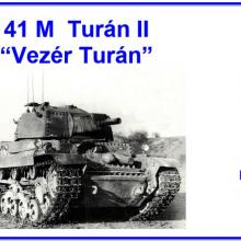 """1604 41M Turan II """"Vezer Turan"""""""